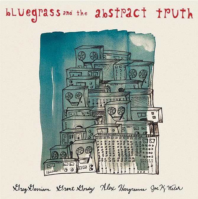 Joe K. Walsh - Bluegrass and the Abstract Truth