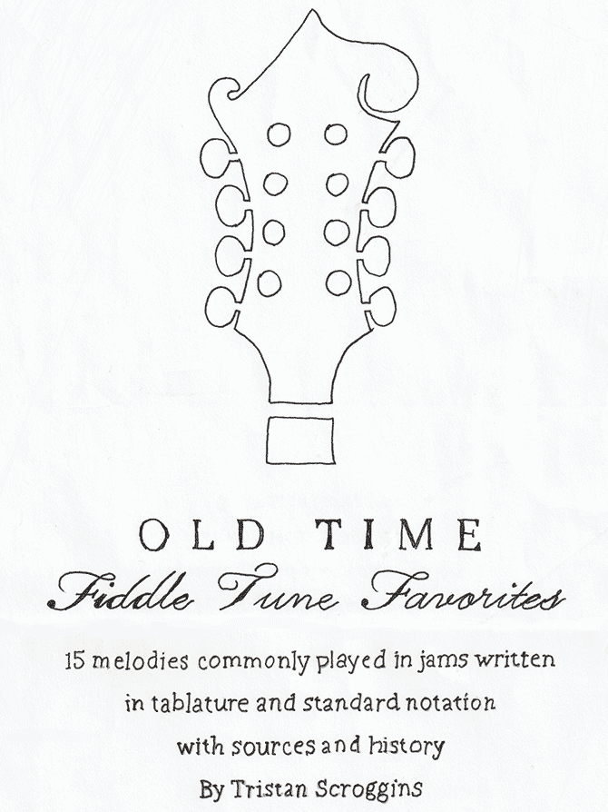 Old Time Fiddle Tune Favorites by Tristan Scroggins