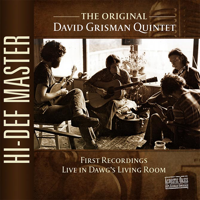 David Grisman Quintet First Recordings Live in Dawg's Living Room