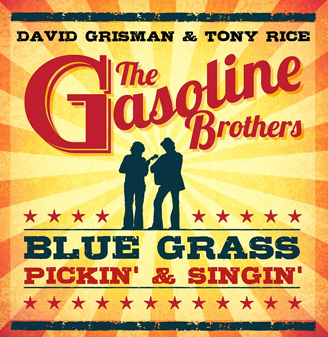 The Gasoline Brothers - David Grisman and Tony Rice