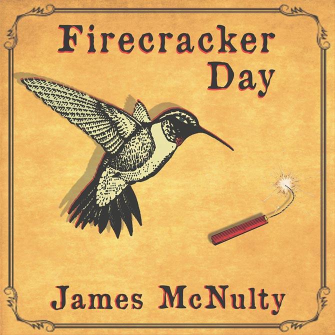 James McNulty - Firecracker Day