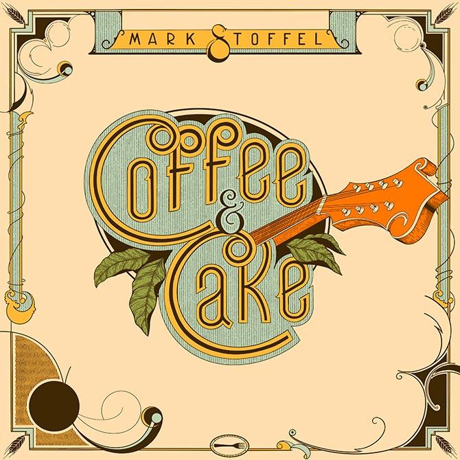 Mark Stoffel - Coffee & Cake