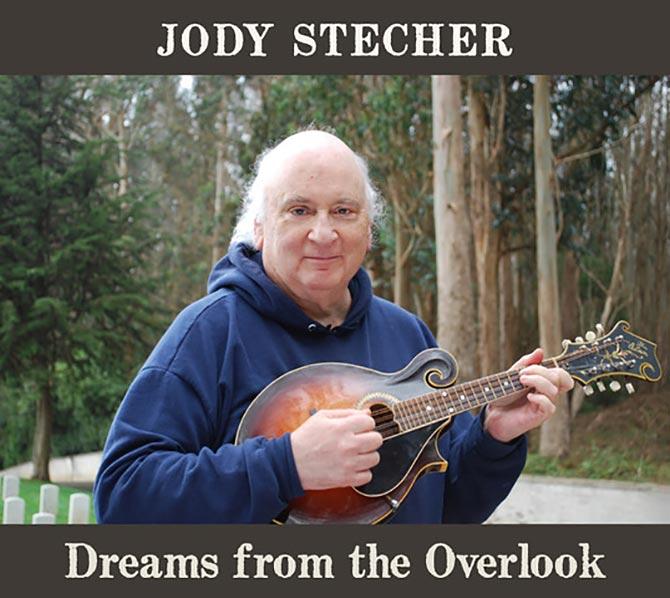 Jody Stecher - Dreams from the Overlook