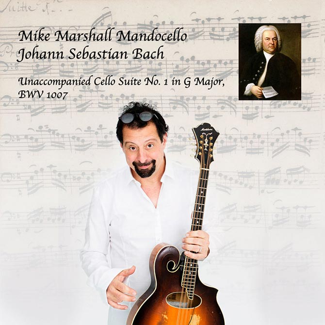 Mike Marshall Mandocello - J.S. Bach Cello Suite #1 BWV 1007