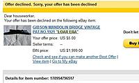 Click image for larger version.  Name:eBay Offer Declined Notice.jpg Views:314 Size:51.0 KB ID:102791