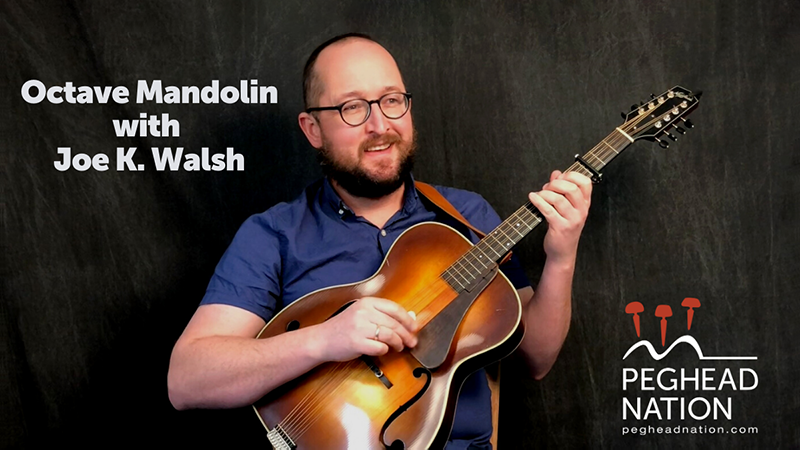 Peghead Nation Launches New Octave Mandolin Course with Joe K. Walsh