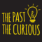 The Past and The Curious