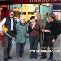 Will Patton Ensemble  from 2008 - 6th St. Runaround. Click to purchase.