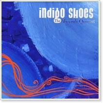 The Absynth Quintet - Indigo Shoes