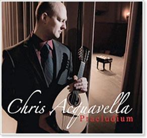 Chris Acquavella - Praeludium