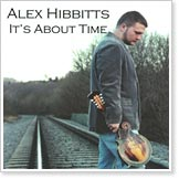 Alex Hibbitts - It's About Time