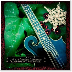 A Mandolin Christmas with Karen Mal and Will Taylor