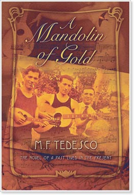 A Mandolin of Gold - A Novel by Michael F. Tedesco