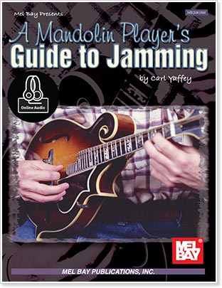 A Mandolin Player's Guide to Jamming by Carl Yaffey