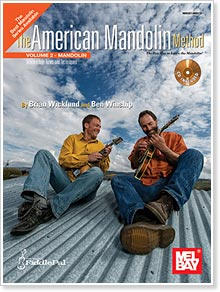 Brian Wicklund and Ben Winship - American Mandolin Method Volume 2