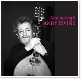 Andy Irvine - Abocurragh