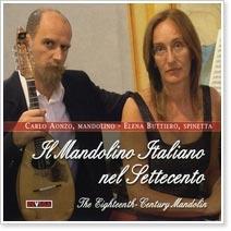 Carlo Aonzo & Elena Buttiero - Il Mandolino Italiano nel Settecento