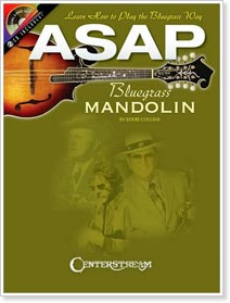 ASAP Bluegrass Mandolin: Learn How to Play the Bluegrass Way