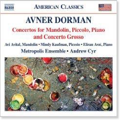 Metropolis Ensemble - Avner Dorman: Concertos for Mandolin, Piccolo, Piano and Concerto Grosso