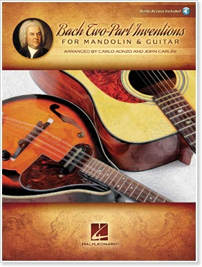 Bach Two-Part Inventions for Mandolin and Guitar - by Carlo Aonzo and John Carlini