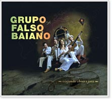 Grupo Falso Baiano - Viajando: Choro e Jazz