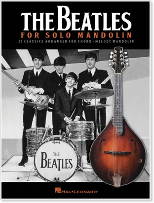 The Beatles for Solo Mandolin - from Hal Leonard Publishers