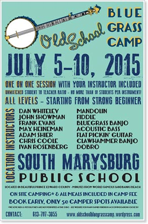 The Old School Bluegrass Camp - July 5-10, 2015, Prince Edward County, Ontario, Canada