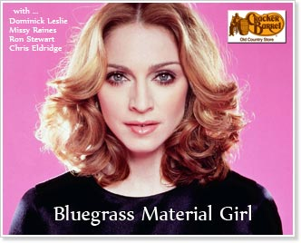 Madonna - Bluegrass Material Girl on Cracker Barrel Music