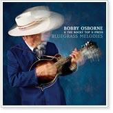 Bobby Osborne - Bluegrass Melodies