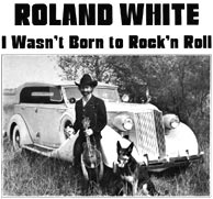 Roland's solo recording <i>I Wasn't Born to Rock'n Roll</i>. re-released June 1. Click to purchase.