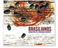 Hamilton de Holanda Quintet - Brasilianos