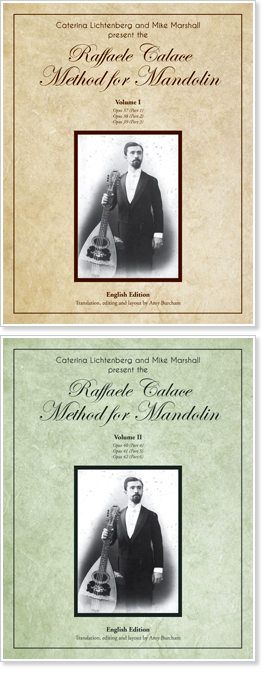 Raffaele Calace Method for Mandolin, Vol I & II Presented by Mike Marshall and Caterina Lichtenberg