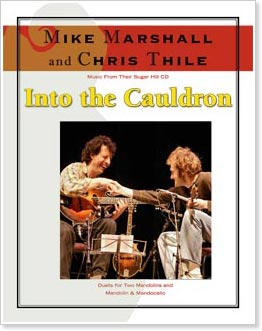 Chris Thile and Mike Marshall - Into The Cauldron