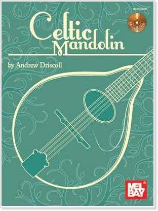 Celtic Mandolin by Andrew Driscoll