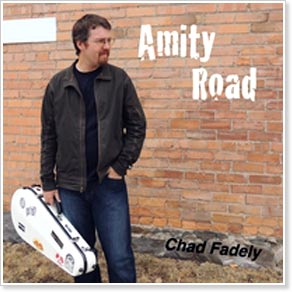 Chad Fadely - Amity Road
