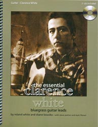 <i>The Essential Clarence White Bluegrass Guitar Leads</i>. Click to purchase from rolandwhite.com.