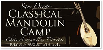 San Diego Classical Mandolin Camp - July 31 - August 5, 2012