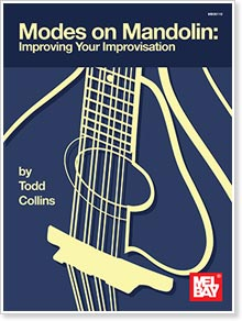 Modes on Mandolin: Improve Your Improvisation by Todd Collins