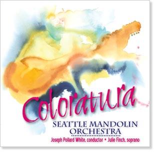 Seattle Mandolin Orchestra - Coloratura