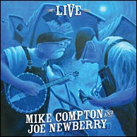 Mike Compton & Joe Newberry - Live