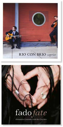 Top: Caprice, by Rio Con Brio. Bottom: Fado/Fate, Rio Con Brio accompanying Portuguese vocalist Alexandra Coutinho in her debut release.