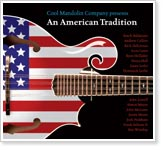 Cool Mandolin Company Presents An American Tradition