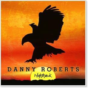 Danny Roberts - Nighthawk