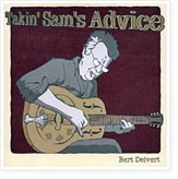Bert Deivert - Takin' Sam's Advice