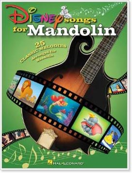 Disney Songs for Mandolin from Hal Leonard Publishing