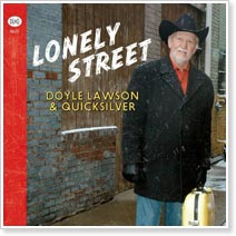 Doyle Lawson and Quicksilver - Lonely Street