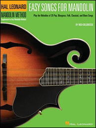 Easy Songs for Mandolin: Supplementary Songbook to the Hal Leonard Mandolin Method, by Rich DelGrosso, Click to purchase.