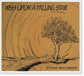 Ethan Ballinger - Wish Upon A Falling Star