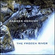 Dagger Gordon - The Frozen River, from 2001