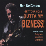 Get Your Nose Outta My Bizness! From 2005. Click to purchase.